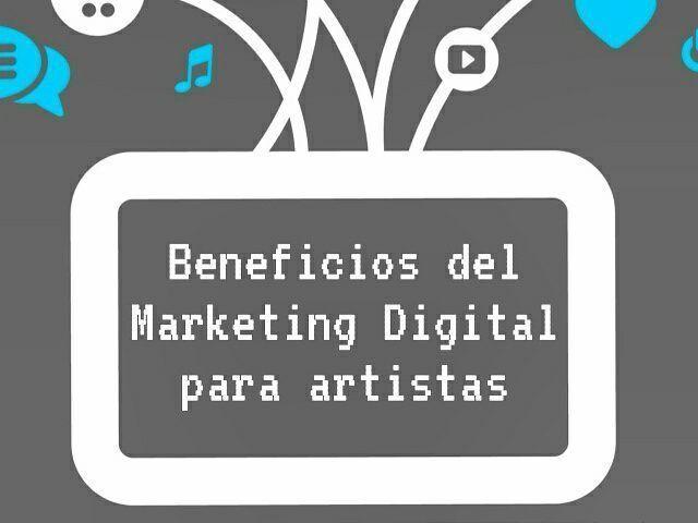 beneficios marketing digital artistas